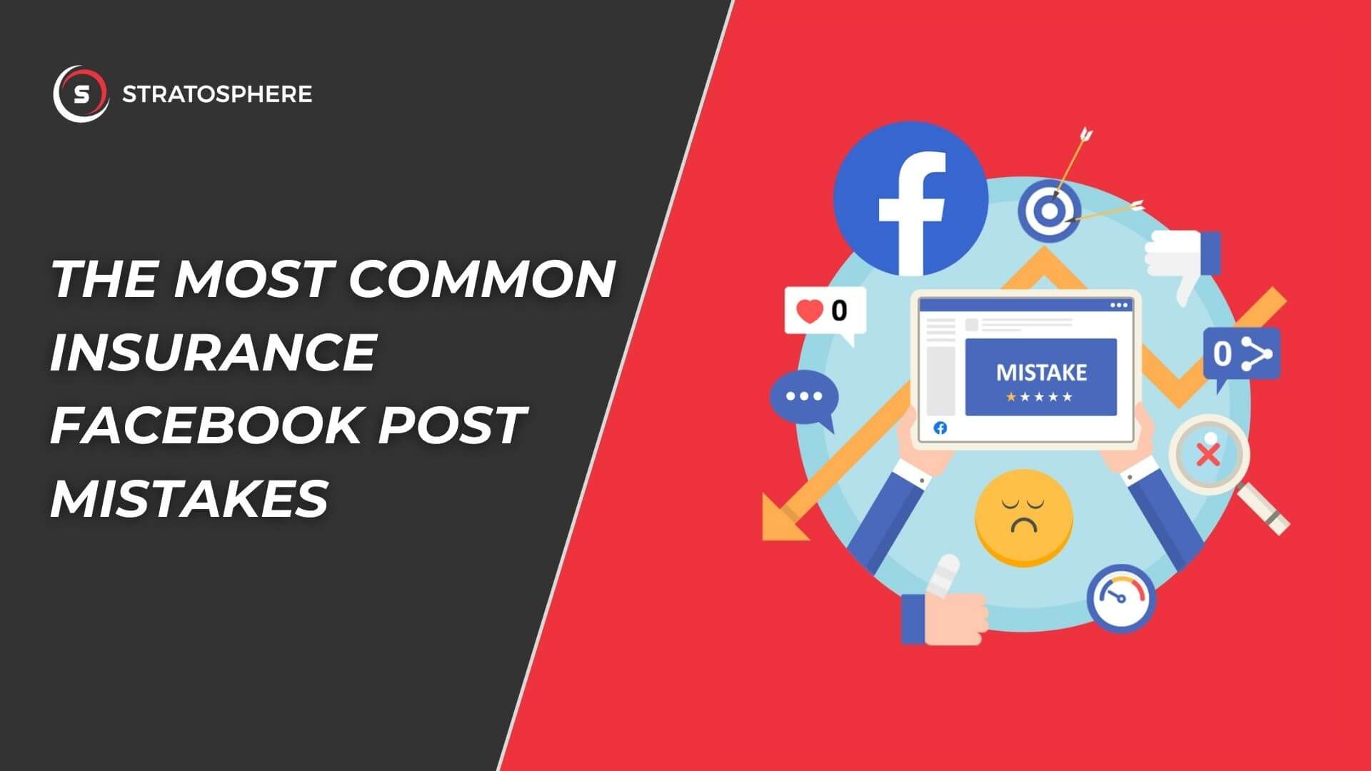 17 Common Insurance Facebook Post Mistakes & Tips to Avoid Them